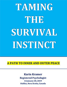 Taming the Survival Instinct by Karin Kramer